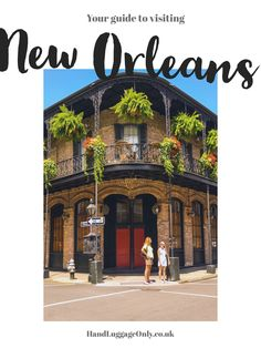 11 Fantastic Things You Have To Do In New Orleans, USA