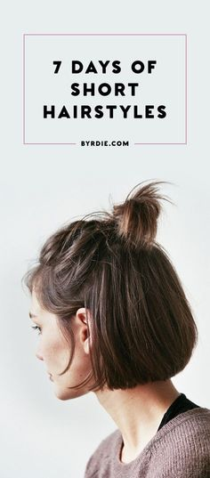Short hairstyles for everyday of the week that are Super Simple, Easy, Quick, and Totally DIY.  Try them With Braided Hair, With Bangs, With Curly Hair, or Straight.