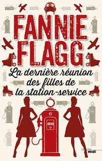 """l'instant des lecteurs: """"La dernière réunion des filles de la station service"""" - Fannie FLAGG"""