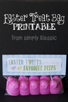"""Easter Tweets for My Favorite Peeps"" Easy gift idea with free printable tag @ www.simplyklassichome.com"