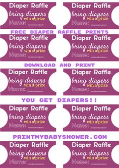 Diaper Raffle | Printable Diaper Raffle Tickets  You're about to get 10 free printable diaper raffle tickets!     Get your baby shower guests to bring diapers to your baby shower.   Collect the raffle tickets and at the end of the baby shower; pick one and announce the winner. The winner gets a prize.