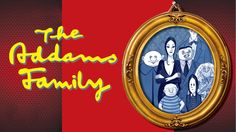 THE ADDAMS FAMILY features an original story, and it's every father's nightmare. - The Merrick Theatre and Center for the Arts - Nassau County Events Wiggles Party, Outdoor Theater, Magic School Bus, Nassau County, Art Academy, Musical Theatre, American Horror Story, Santa Monica, Musicals