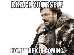 Mrs. Brosseau's Binder: Meme Generator Fun Homework is coming.