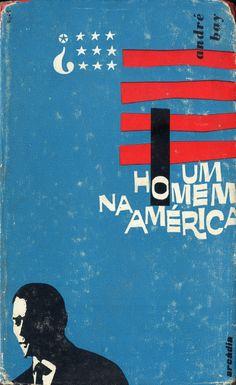 Um Homem na América - André Bay | Capa de Victor Palla