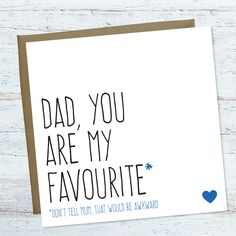 Fathers Day Card For Dad Funny Birthday Cards Youre My Favourite