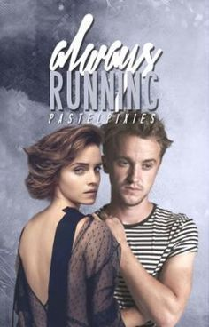 Read Always Running (Dramione) #wattpad #fanfiction