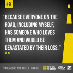 Reason 9 not to text and drive! #stopthetexts