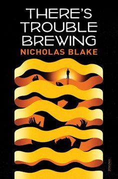 There's Trouble Brewing by Nicholas Blake, cover by La Boca Design Studio, London