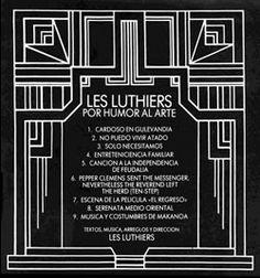 Les Luthiers Por humor al arte.