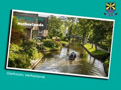 The Dutch village of Giethoorn has no roads; its buildings are connected entirely by canals and footbridges.  Country: Netherlands  Capital: Amsterdam Population: 16.8 million (2013) World Bank Official language: Dutch