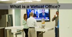 What is a Virtual Office and how does the concept actually work? I was looking for office space about 16 years ago, there were not that many options.