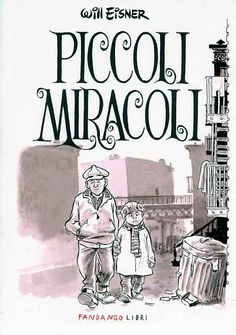 PICCOLI_MIRACOLI - Will Eisner - Graphic Novel