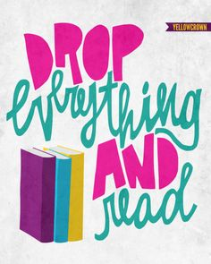 """""""Drop everything and read""""  May have time in my schedule for this!!"""