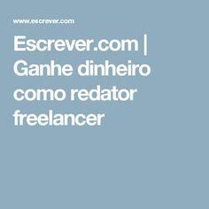 Escrever.com | Ganhe dinheiro como redator freelancer