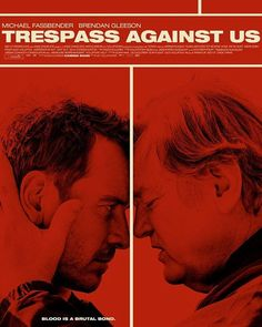 Cool poster for 'Trespass Against Us' with Michael Fassbender and Brendan Gleeson. Check out the trailer on ThePlaylist.net #trespassagainstus #michaelfassbender #brendangleeson #poster #posters #movieposter #movieposters #comingsoon #movies #movie #film #films #cinema