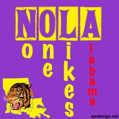 NOLA-No One Likes Alabama