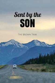 Sent by the Son | The Brown Tribe