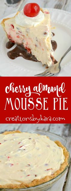 A layer of fudge, almonds, cherries, and cream cheese make this cherry almond mousse pie spectacular! It's no-bake, and so yummy. via creationsbykara.com