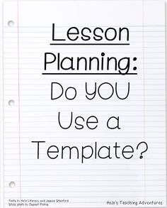Do you use a template when lesson planning? Here are some ideas and tips to save you time when you lesson plan each week!