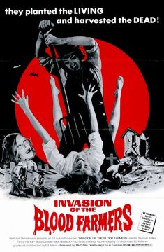 Invasion of the Blood Farmers (1972) Directed by Ed Adlum