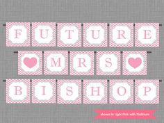 Future Mrs Banner - Printable Bridal Shower Banner - Light Pink and Gray Chevron - Colors and Name Customizable on Etsy, $20.00