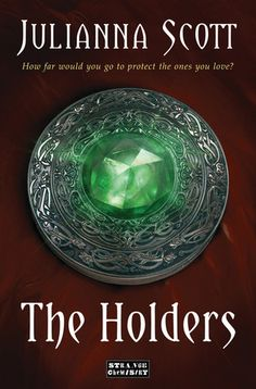 The Holders by Julianna Scott Published March 2013 by Strange Chemistry Becca spent her whole life protecting her br. The Rules, Maggie Stiefvater, Fantasy Book Reviews, Fantasy Books, Emerald Isle, X Men, Heathers Book, Soundtrack, Book 1