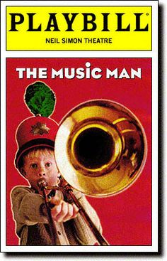 The Music Man Playbill Covers on Broadway - Information, Cast, Crew, Synopsis and Photos - Playbill Vault Broadway Posters, Broadway Nyc, Broadway Plays, Broadway Theatre, Musical Theatre, Movie Theater, Broadway Shows, Movie Posters, Neil Simon Theatre