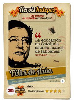 """#HeroisIndepes 285. Félix de Azúa: """"La educación en Cataluña está en manos de talibanes."""" Islam, Image Cat, Cats, Books, Picture Cards, Walk In, Law, Game, Santiago"""