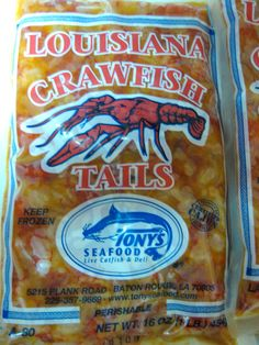 Louisiana Crawfish Tails - just note the small print;  Some crawfish are shipped in from Asia and then processed and repackaged in Louisiana under the Louisiana label