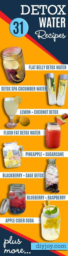 31 Detox Water Recipes for Drinks To Cleanse Skin and Body.  Easy to Make Waters and Tea Promote Health, Diet and Support Weight loss |  Detox Ideas to Lose Weight and Remove Toxins  http://diyjoy.com/diy-detox-water-recipes #weightlossusa