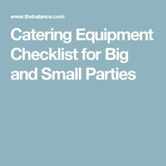 Catering Equipment Checklist for Big and Small Parties