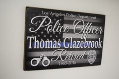 Police Officer Retirement Sign, Police Retired Sign, Police Gift, Officer Gift, Police Decor, Police Officer Sign, Blue Line - Herosigns  Thank you for visiting my shop! Gifts from Herosigns make great unique gifts for Firefighters, Policemen, Nurse, EMT, or other heroic people that serve the public everyday. Be it retirements, academy graduations, weddings, birthdays, mothers day, or fathers day, our signs make the perfect gift.  Check out other Great Gift ideas at https://www.etsy...