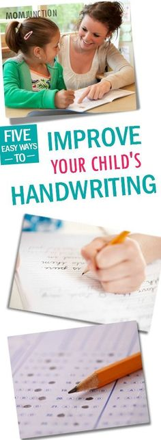 5 Easy Ways To Improve Your Child's Handwriting: By following these ways you can help make the ordeal seem more like play.