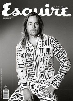 Esquire Malaysia used the original photo of Brad Pitt from US Esquire and added some sweet type stuff