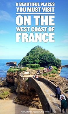 11 Timeless Places You'll Want To Visit On The West Coast Of France - Hand Luggage Only - Travel, Food & Photography Blog #francetravel