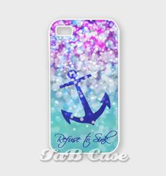 I refuse to sink iPhone case | Refuse to Sink, Anchor iPhone 4 case, iPhone 5 case. Nautical iPhone 5 ...