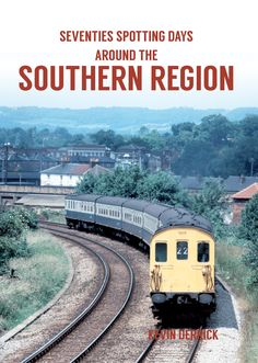 Kevin Derrick looks back at locomotive-spotting days in the southern region of England in the 1970s.