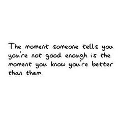 You are better than them