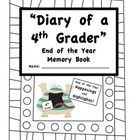 Your students will love their 4th Grade End of the Year Memory Book!  This 35 page memory book includes:  Diary of A 4th Grader Cover Page							  ...