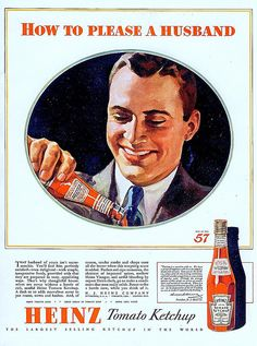 Adventures in vintage advertising: Heinz Ketchup Vintage Labels, Vintage Ads, Vintage Posters, Vintage Food, Weird Vintage, Retro Ads, Old Advertisements, Advertising, Off Color Humor