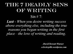 7 Deadly Sins and Definitions | The 7 Deadly Sins of Writing: #7 – Lust