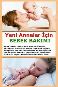 Yeni Anneler İçin Bebek Bakımı