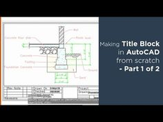 How to create title block and its template in AutoCAD - Part 1 of 2