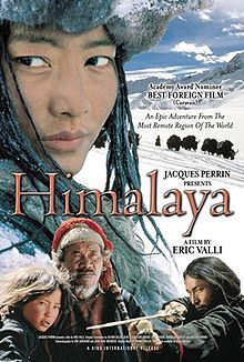 """""""Himalaya (French: Himalaya: L'Enfance d'un chef') is a 1999 Nepalese movie directed by Eric Valli and was funded through France-based corporations. It was the first Nepalese film to be nominated in the Best Foreign Film category at the 72nd Academy Awards."""""""