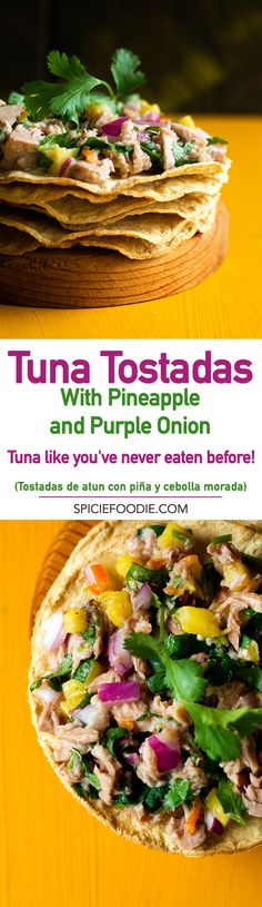 Tuna Tostadas with Pineapple and Purple Onion | #Mexicanfood #pescatarian #quickmeals #nocookmeals""