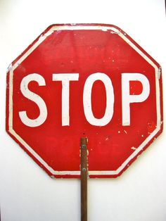 Stop Sign - 'Vintage Crossing Guard Stop Sign' $35USD