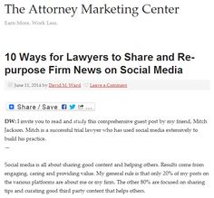 10 Ways for Lawyers to Share and Re-purpose Firm News on Social Media (today's guest post at The Attorney Marketing Center) http://www.attorneymarketing.com/2014/06/11/10-ways-lawyers-share-re-purpose-firm-news-social-media/  #law #lawyer #socialmedia