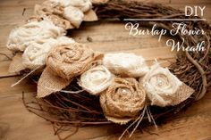Know how to make burlap flowers? another tutorial…DIY Burlap Flower Wreath