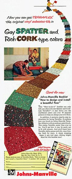 Johns-Manville Boy, asbestos made pretty flooring. Retro Advertising, Retro Ads, Vintage Advertisements, Vintage Ads, Vintage Decor, Vintage Classics, Vintage Stuff, Mid Century Style, Mid Century Design