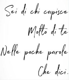 S Quote, Song Quotes, Poetry Quotes, Life Quotes, Happy Quotes, Positive Quotes, Italian Love Quotes, Most Powerful Quotes, Tumblr Quotes